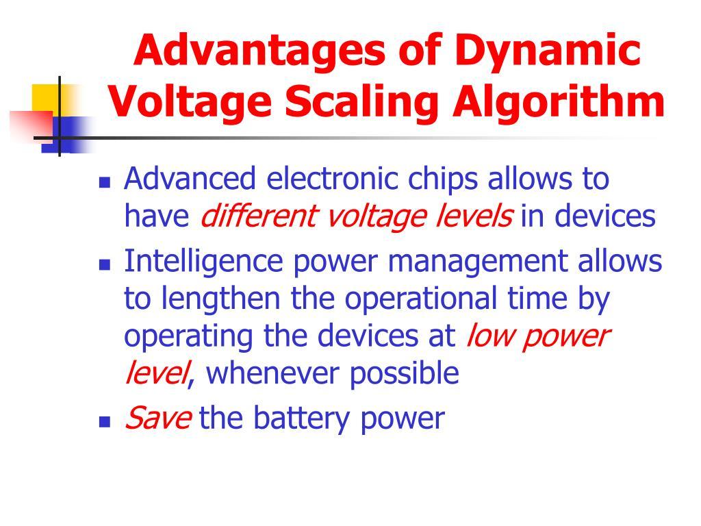 Advantages of Dynamic Voltage Scaling Algorithm