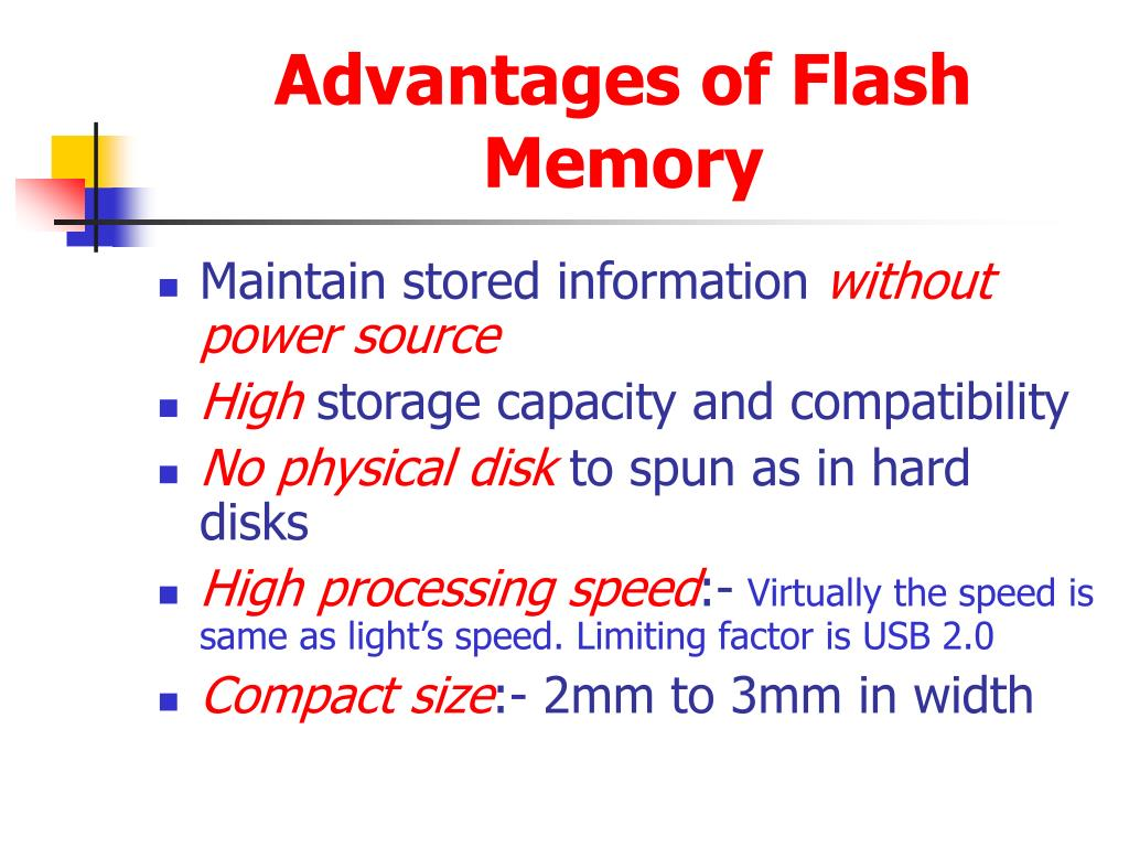 Advantages of Flash Memory