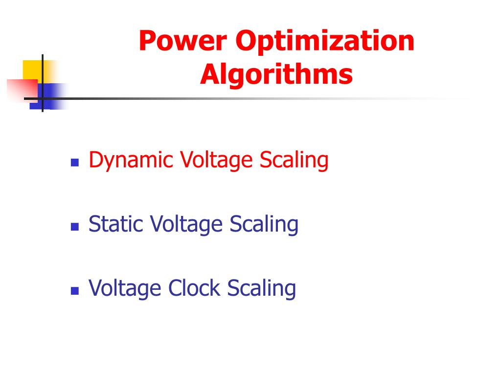 Power Optimization Algorithms