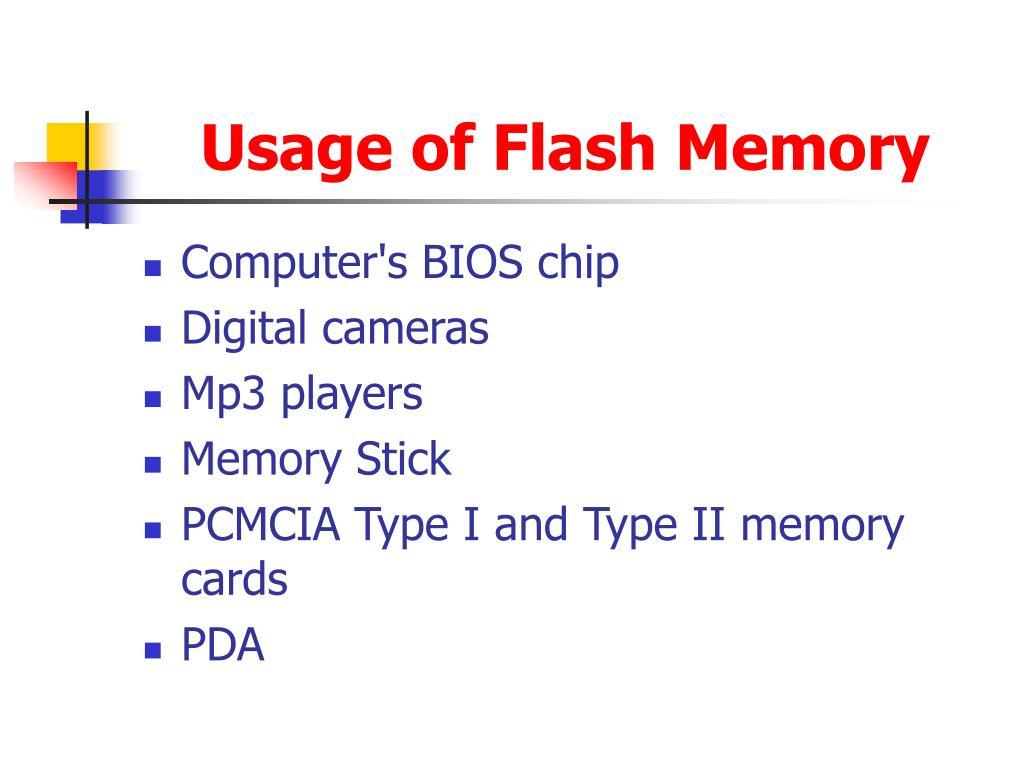 Usage of Flash Memory