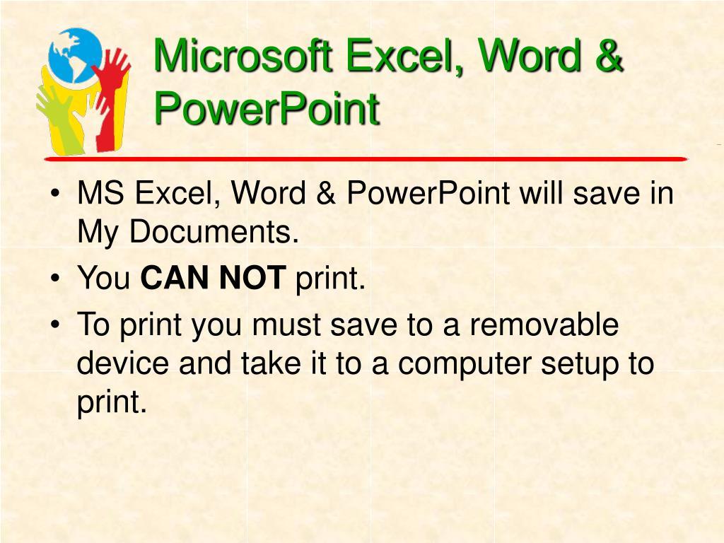 Microsoft Excel, Word & PowerPoint