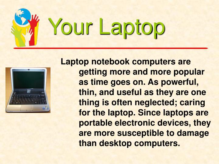 Your Laptop