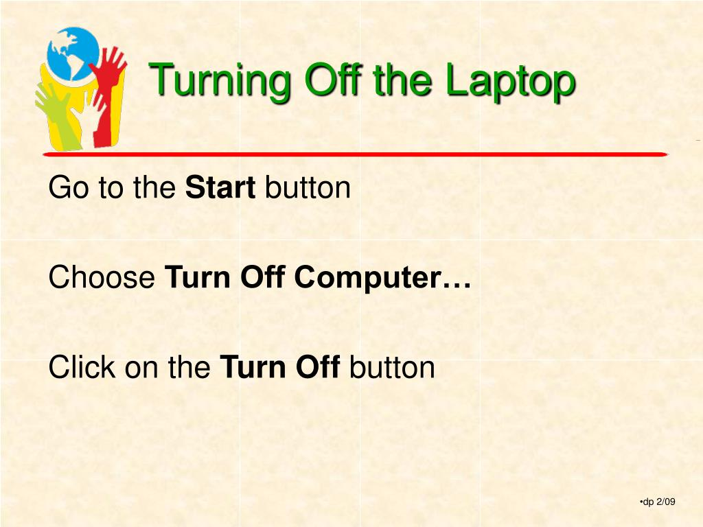 Turning Off the Laptop