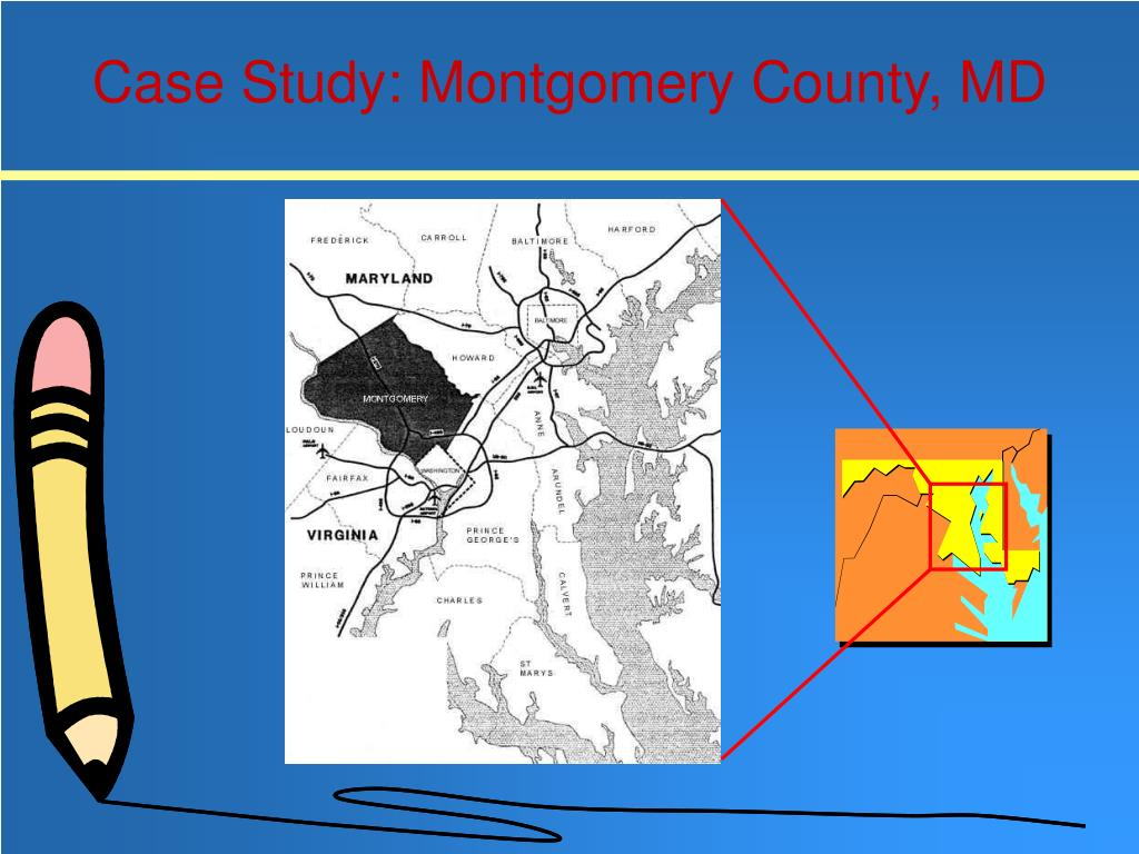 Case Study: Montgomery County, MD