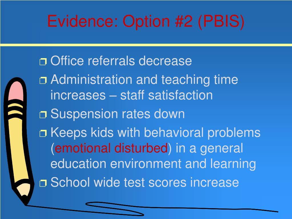 Evidence: Option #2 (PBIS)