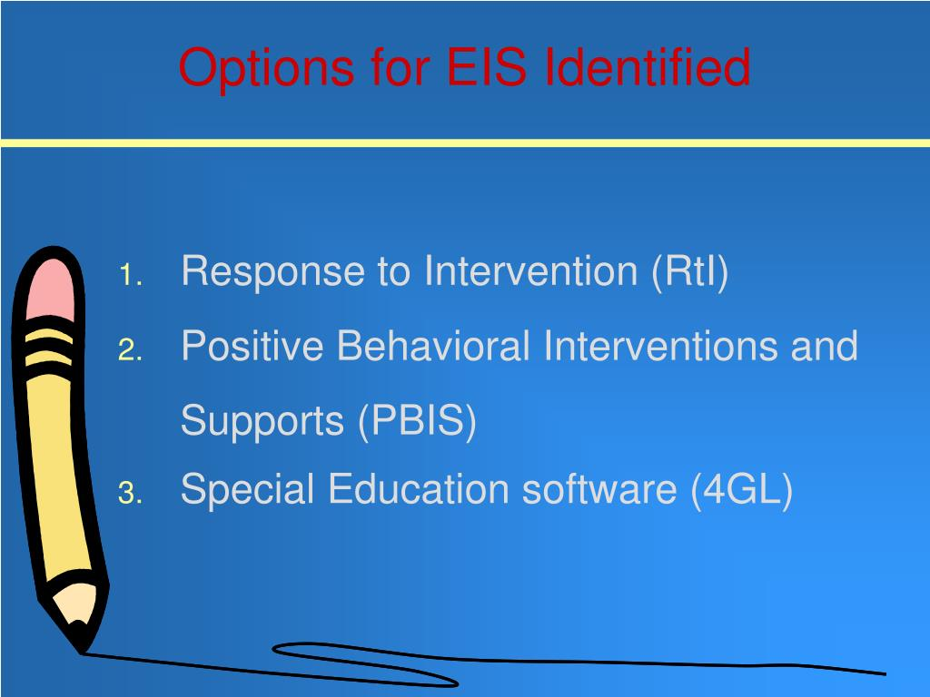 Options for EIS Identified