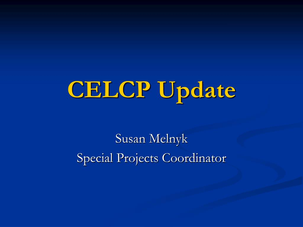 CELCP Update