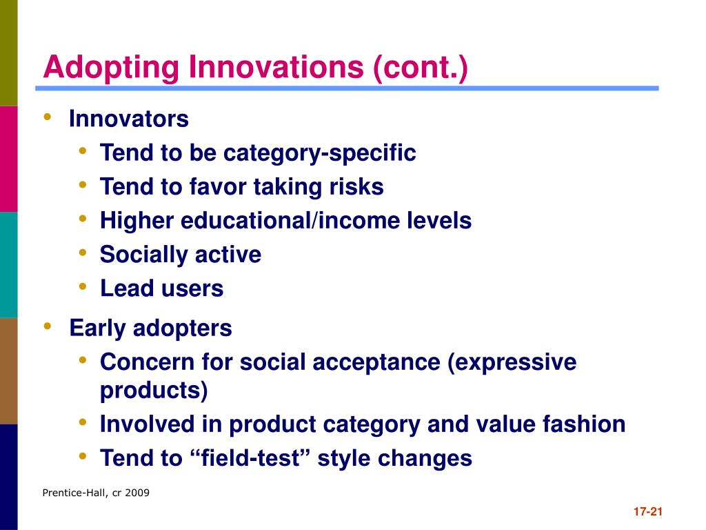 Adopting Innovations (cont.)