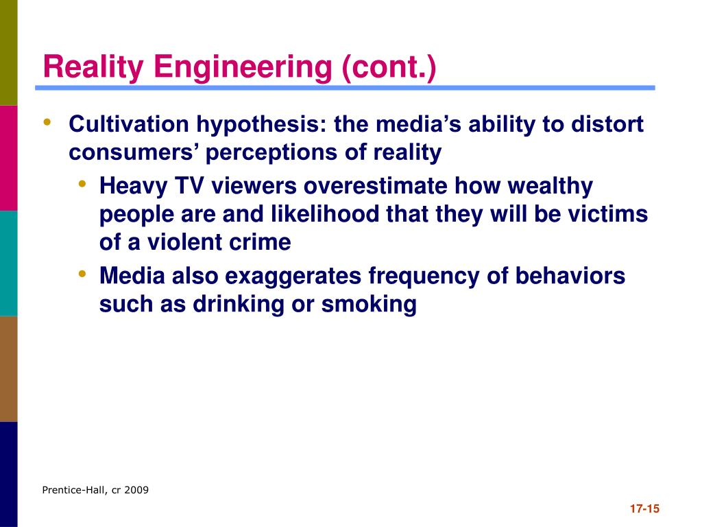 Reality Engineering (cont.)