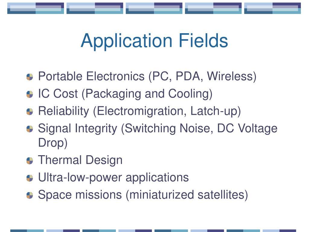 Application Fields
