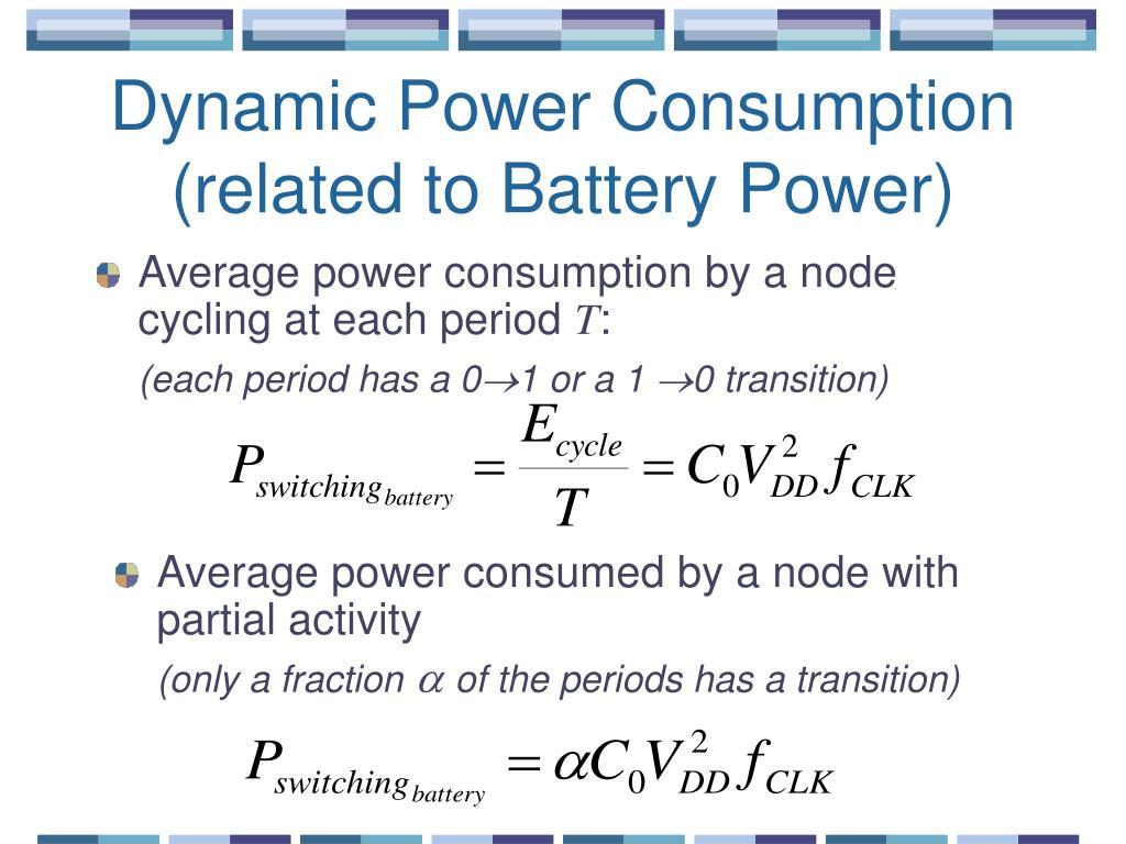 Dynamic Power Consumption