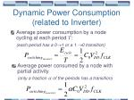 dynamic power consumption related to inverter