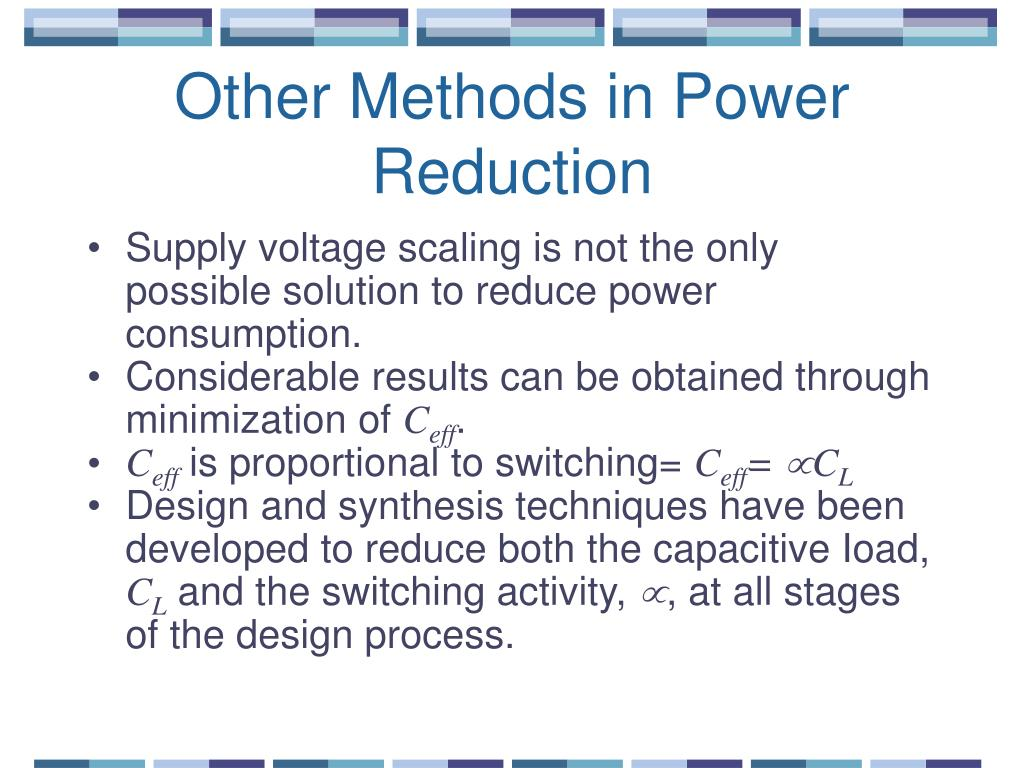 Other Methods in Power Reduction