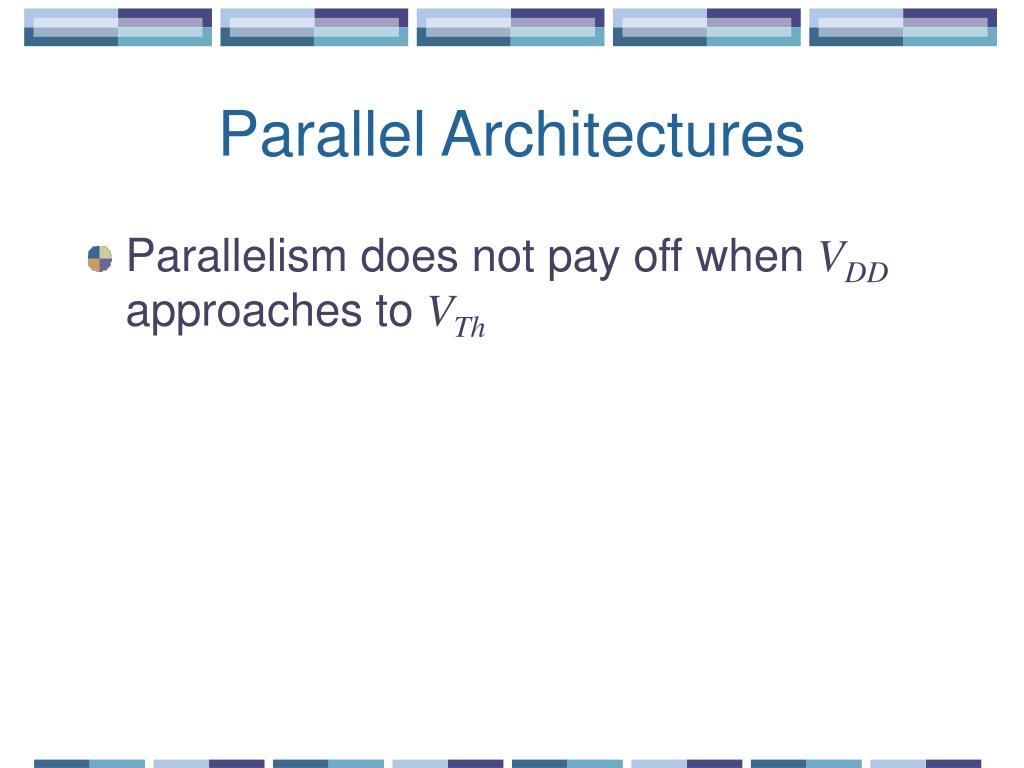 Parallel Architectures