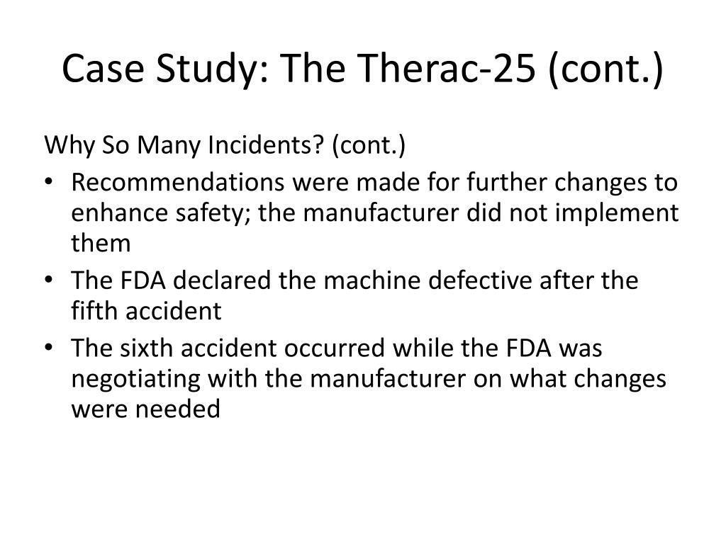 Case Study: The Therac-25 (cont.)