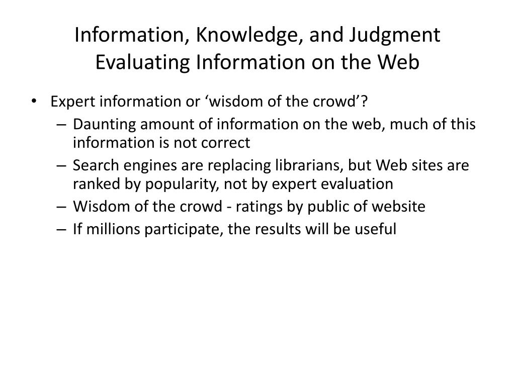 Information, Knowledge, and Judgment