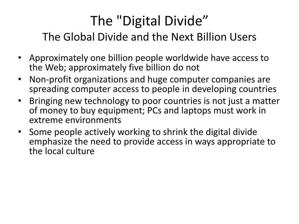 "The ""Digital Divide"""