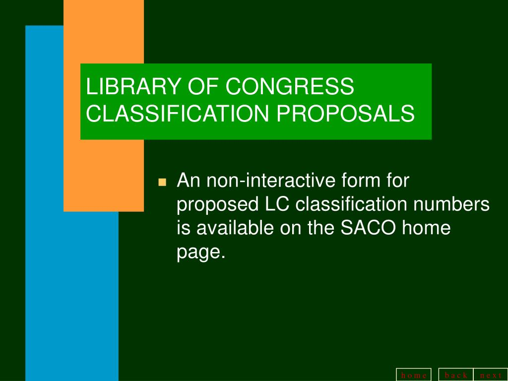 LIBRARY OF CONGRESS CLASSIFICATION PROPOSALS