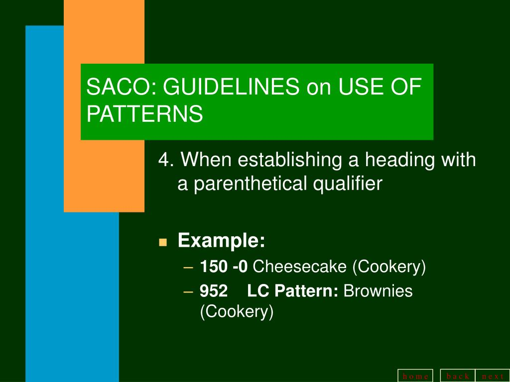 SACO: GUIDELINES on USE OF PATTERNS