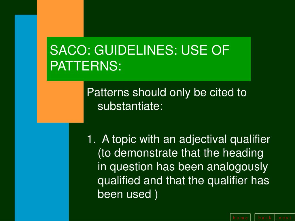 SACO: GUIDELINES: USE OF PATTERNS: