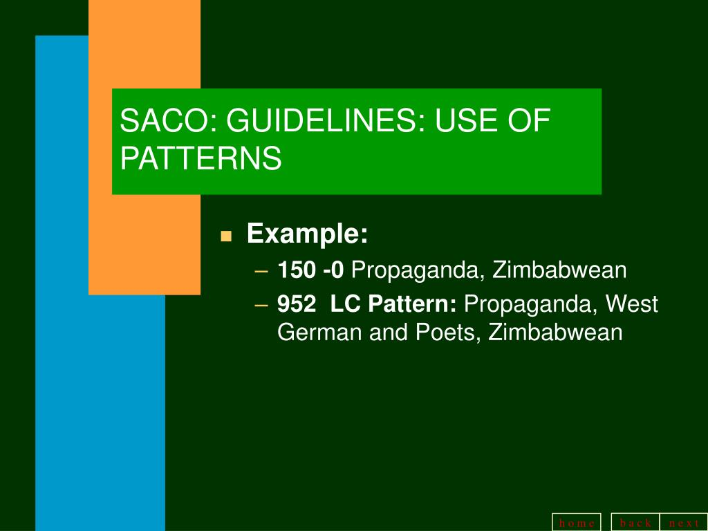 SACO: GUIDELINES: USE OF PATTERNS