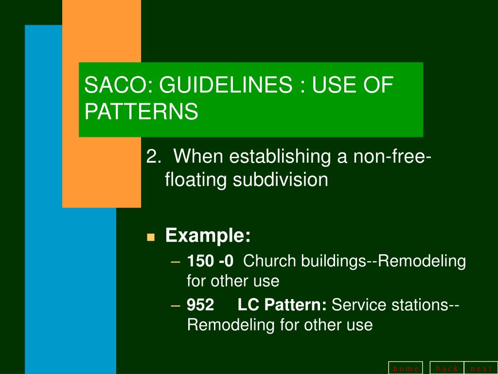 SACO: GUIDELINES : USE OF PATTERNS