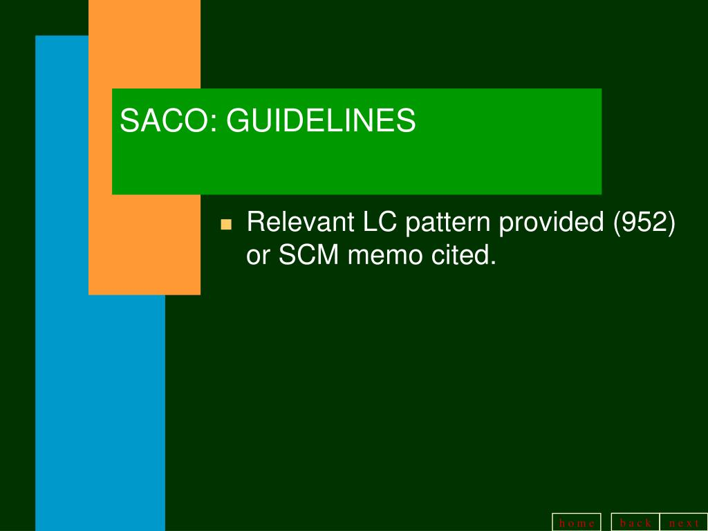 SACO: GUIDELINES