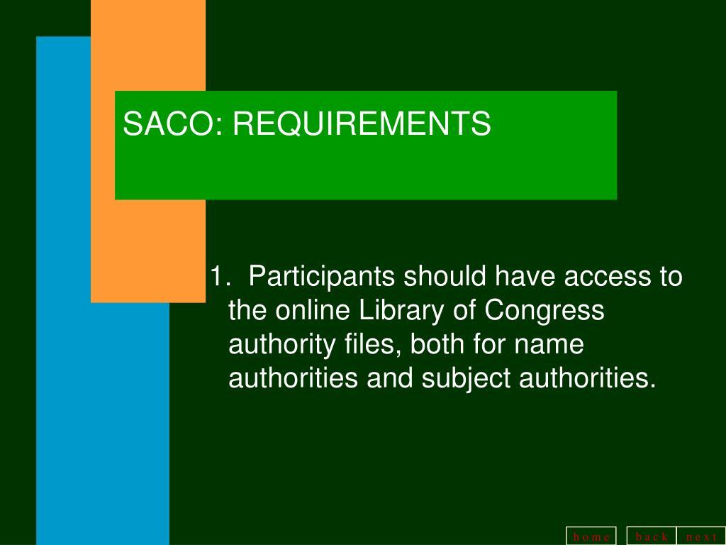 SACO: REQUIREMENTS