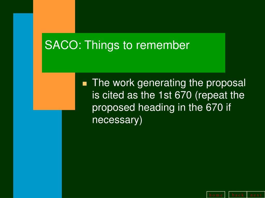 SACO: Things to remember
