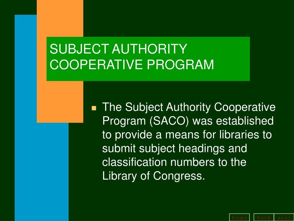 SUBJECT AUTHORITY COOPERATIVE PROGRAM