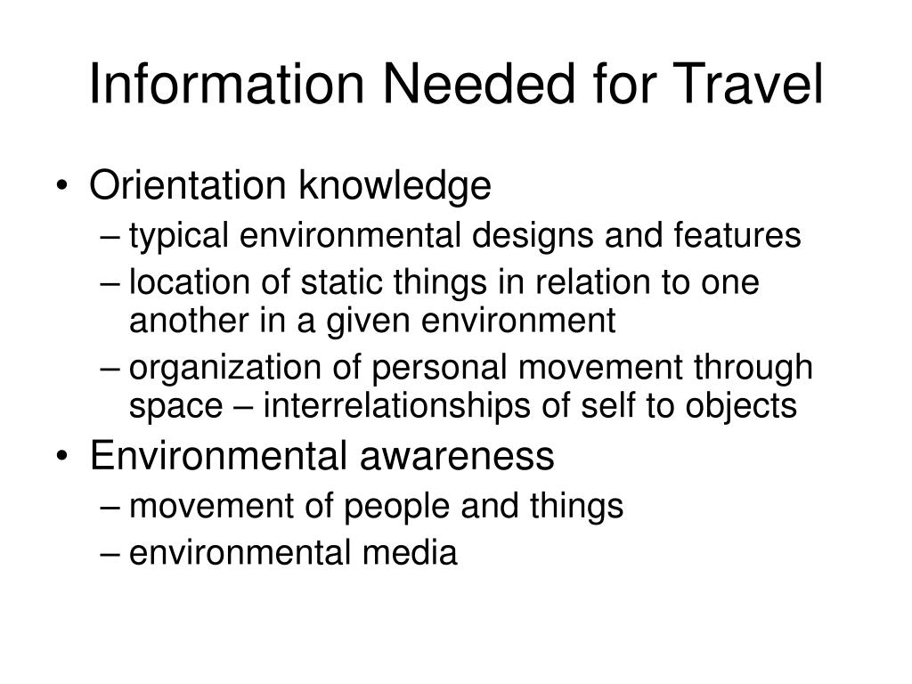 Information Needed for Travel