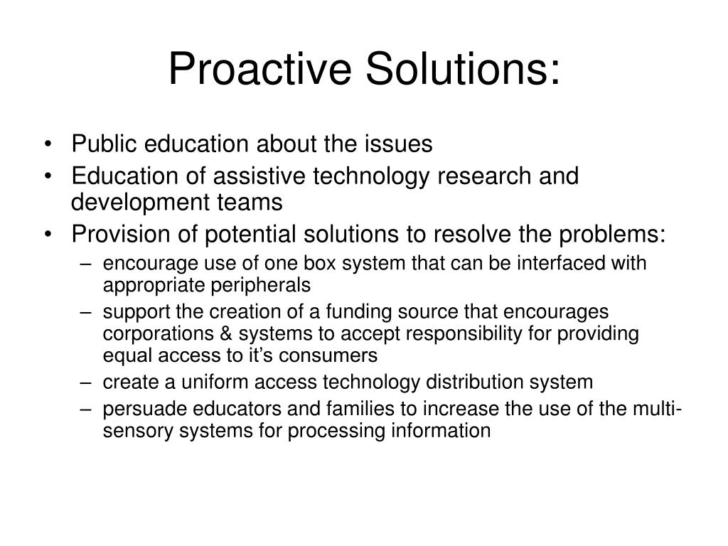 Proactive Solutions: