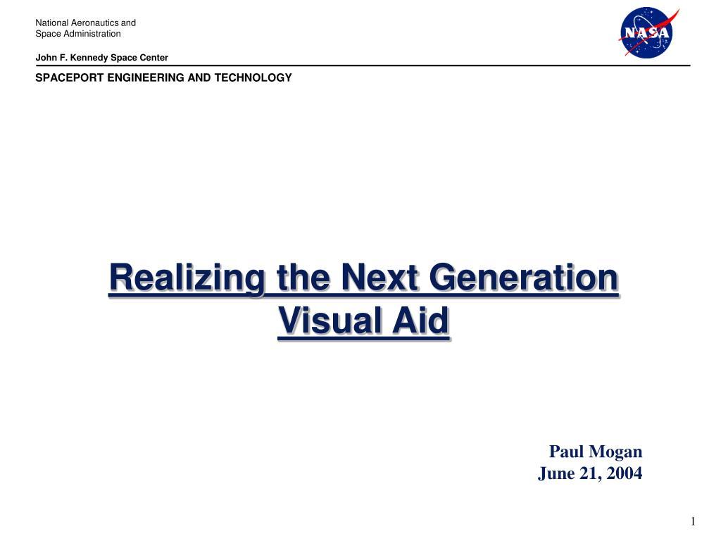 realizing the next generation visual aid