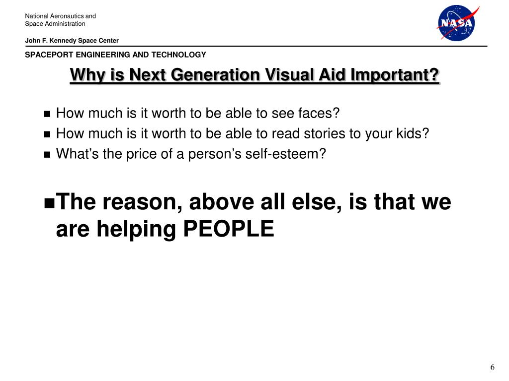 Why is Next Generation Visual Aid Important?
