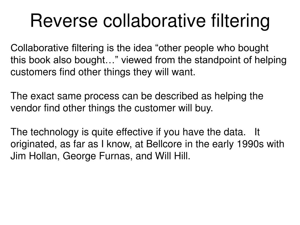 Reverse collaborative filtering