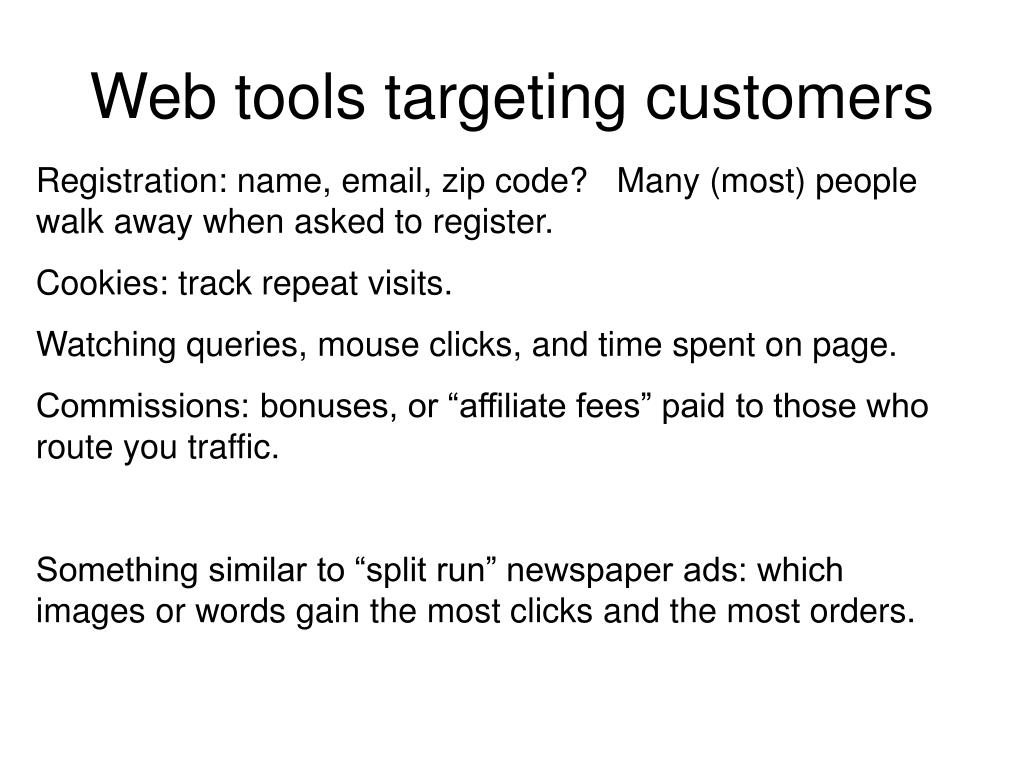 Web tools targeting customers