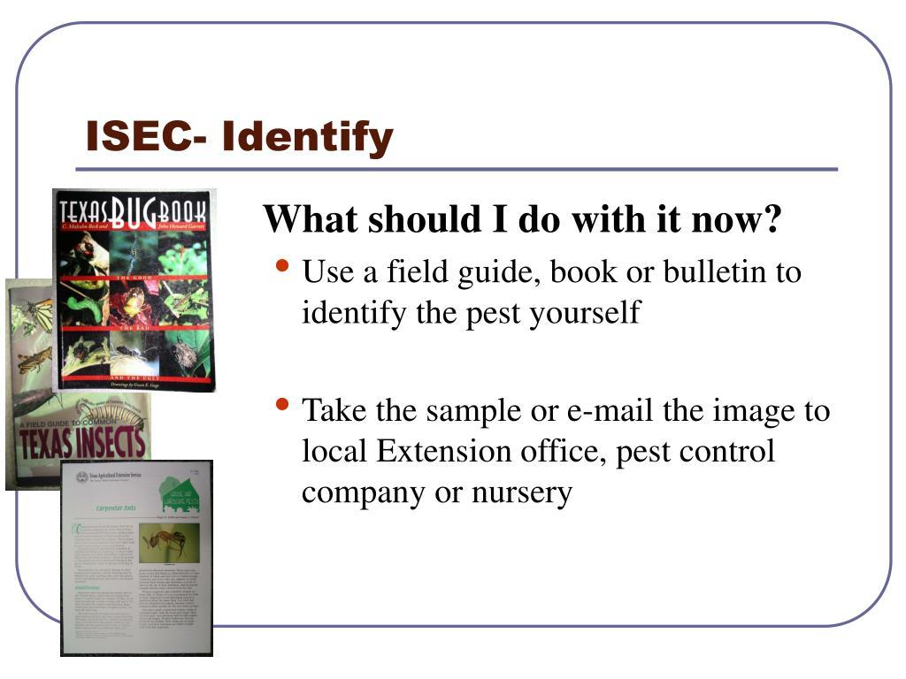 ISEC- Identify