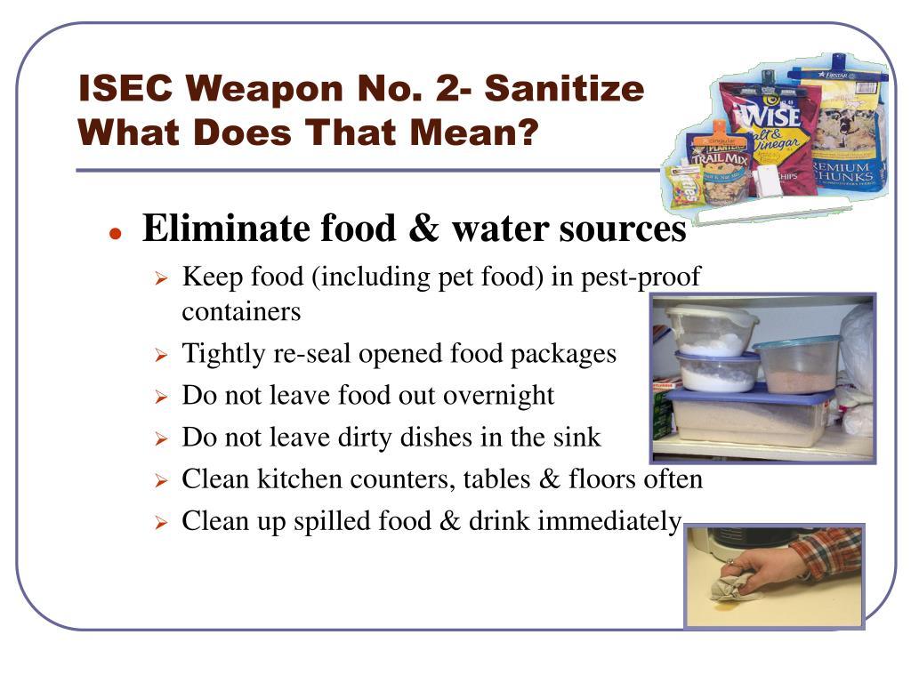 ISEC Weapon No. 2- Sanitize