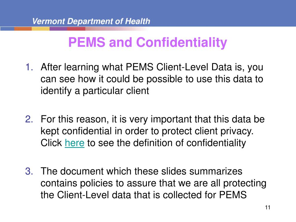 PEMS and Confidentiality