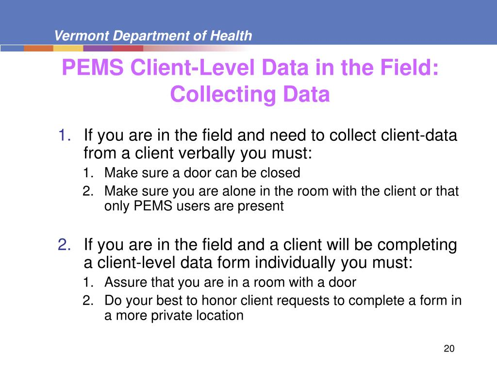 PEMS Client-Level Data in the Field: Collecting Data