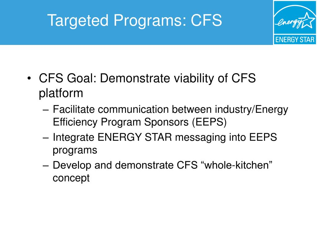 Targeted Programs: CFS