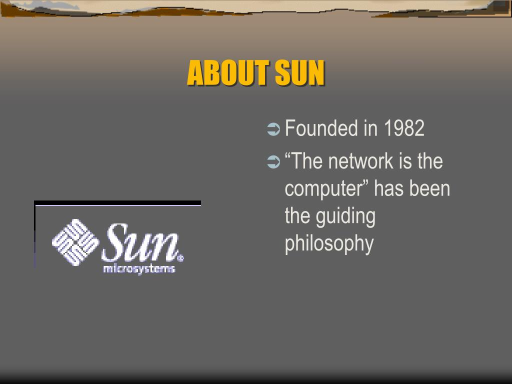 ABOUT SUN