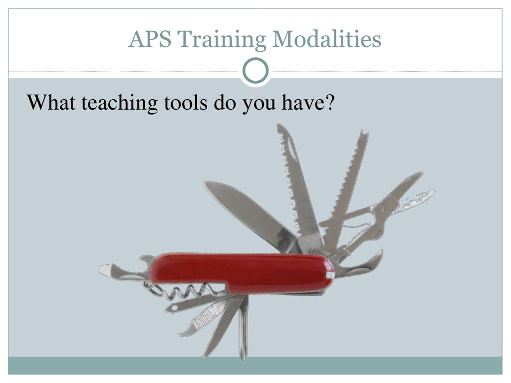 APS Training Modalities