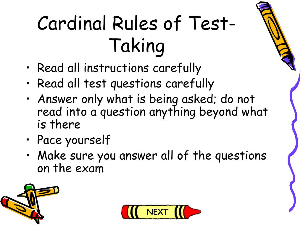 Cardinal Rules of Test-Taking