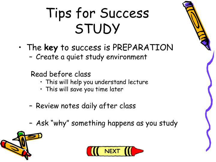 Tips for success study