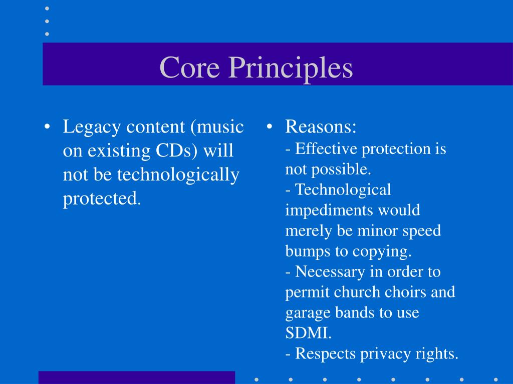 Legacy content (music on existing CDs) will not be technologically protected