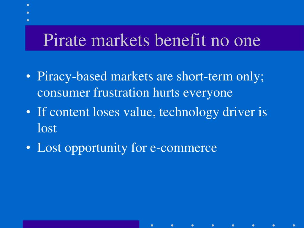 Pirate markets benefit no one