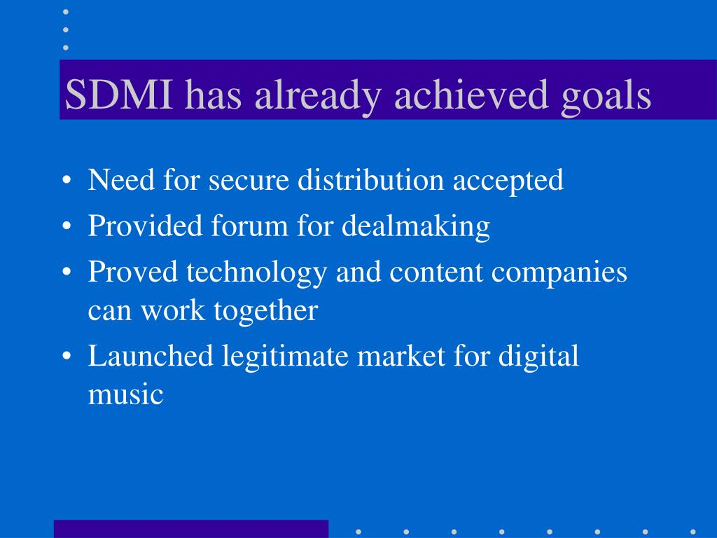 SDMI has already achieved goals