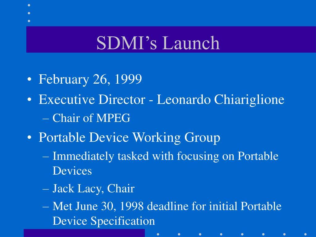 SDMI's Launch