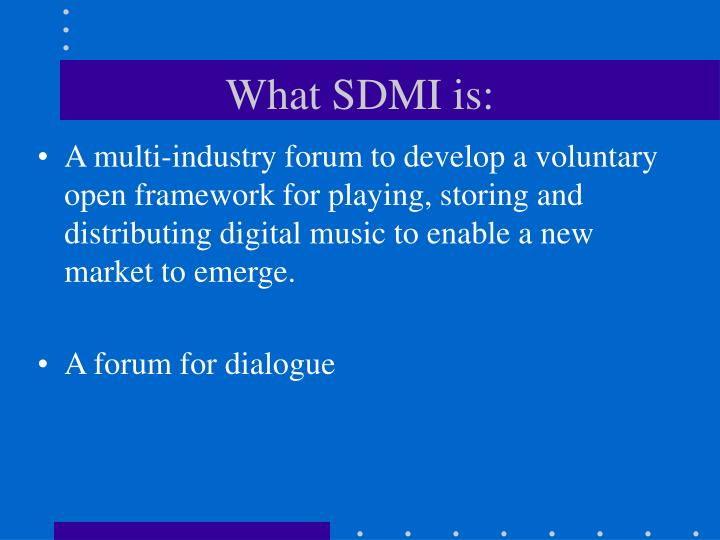 What sdmi is